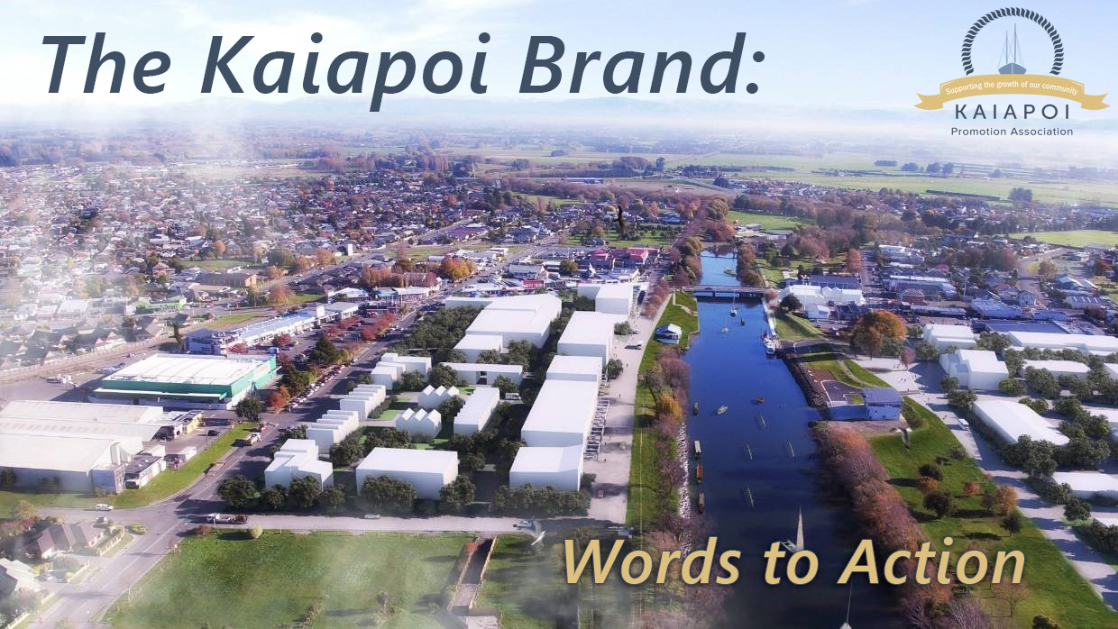 The Kaiapoi Brand: Words to Action
